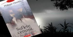 Philippe-Claudel-Suflete-cenusii780